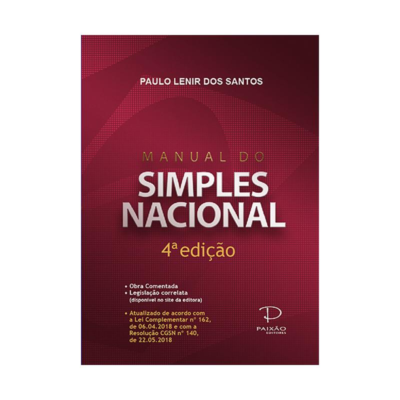 Manual do Simples Nacional - 4ª edição - Paixão Editores